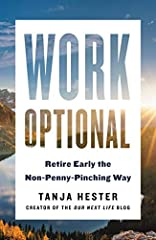 """A practical action guide for financial independence and early retirement from the popular """"Our Next Life"""" blogger.  In today's work culture, we're expected to hustle around the clock. But what if you could escape the traditional path and get ..."""