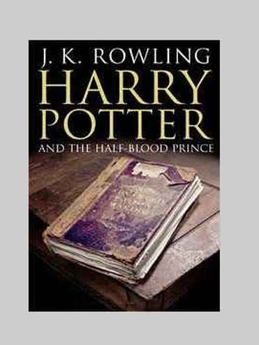 Harry Potter and the Half-Blood Prince by J.K. Rowling - Hardcover - Copyright 2005 (Harry Potter And And The Half Blood Prince)