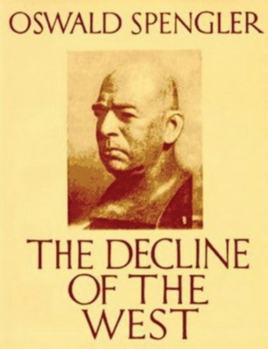 Book cover from The Decline of the West (abridged edition) by Oswald Spengler