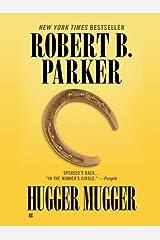 Hugger Mugger (Spenser Book 27) Kindle Edition