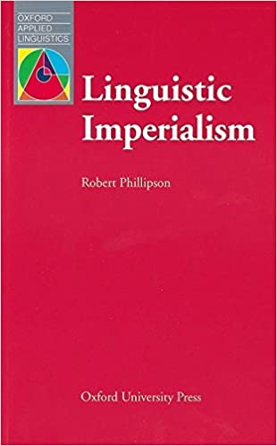 Book Linguistic Imperialism (Oxford Applied Linguistics) by Robert Phillipson (1992-05-14)