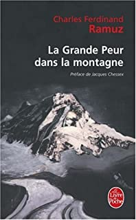 La grande peur dans la montagne, Ramuz, Charles Ferdinand