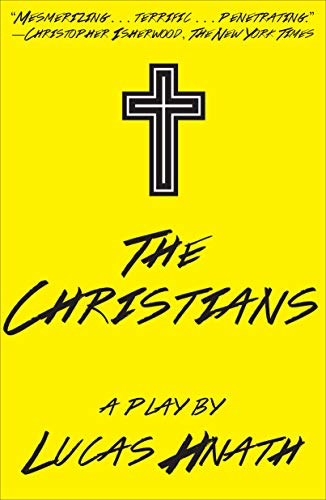 The Christians: A Play