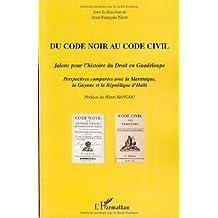 Du code noir au code civil-Jalons histoi