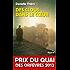 Des clous dans le coeur : Prix du quai des orfèvres 2013 (Policier) (French Edition)