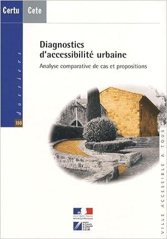 Livre Diagnostics d'accessibilité urbaine : Analyse comparative de cas et propositions pdf ebook