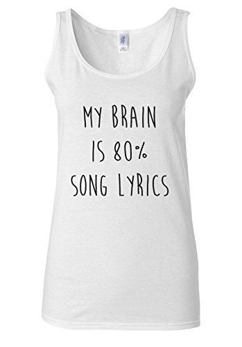 My Brain is % 80 percent Song Lyrics Novelty White Women Vest Tank Top-L