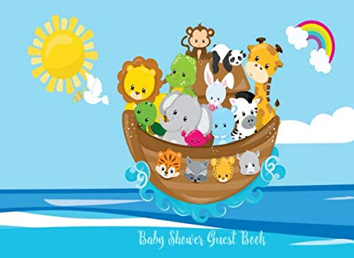 Baby Shower Guest Book: Noah's Ark, Jungle Safari Forest Cute Animals, Welcome Baby sign in book with advice for parents and bonus Gift Log (Noahs) (Nautical ()