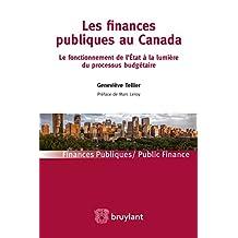 Les finances publiques au Canada (Finances publiques – Public finance) (French Edition)