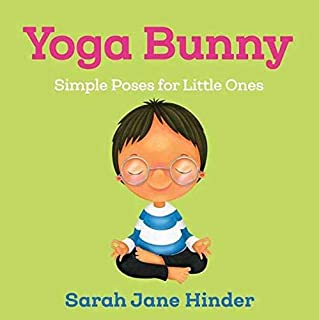Book Cover: Yoga Bunny: Simple Poses for Little Ones