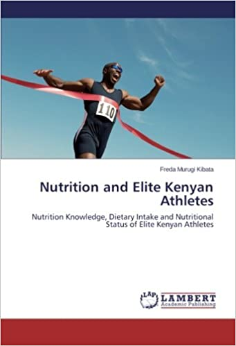 Nutrition And Elite Kenyan Athletes Nutrition Knowledge Dietary