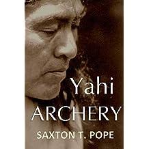 Yahi Archery (1918)