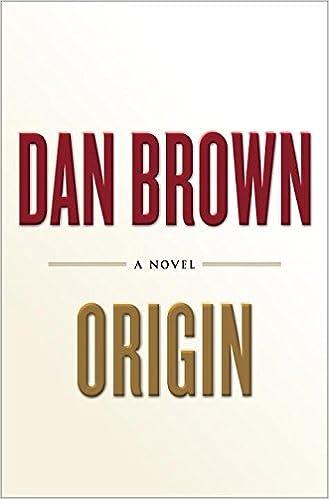 Origin by Dan Brown Free PDF Download, Read Ebook Online