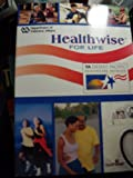 img - for Healthwise for Life: A Medical Sel-care Guide for You book / textbook / text book