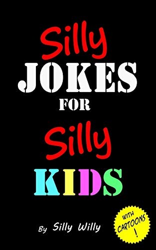 Silly Jokes for Silly