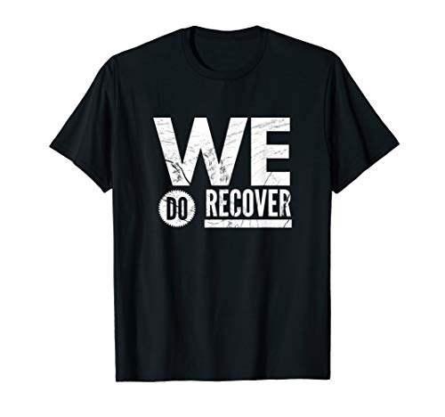 WE DO RECOVER T Shirt - NA AA Anonymous Distressed Sober Tee ()
