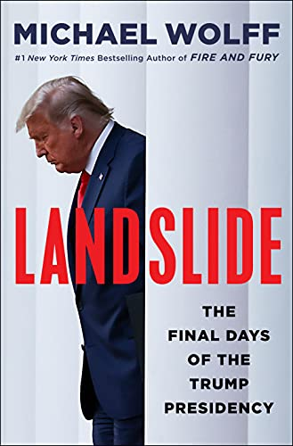 Book Cover: Landslide: The Final Days of the Trump Presidency