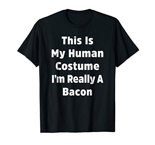 I'm Really a Bacon Funny Halloween Costume Shirt -