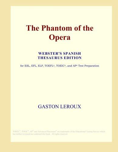 The Phantom of the Opera (Webster's Spanish Thesaurus (Phantom Icon)