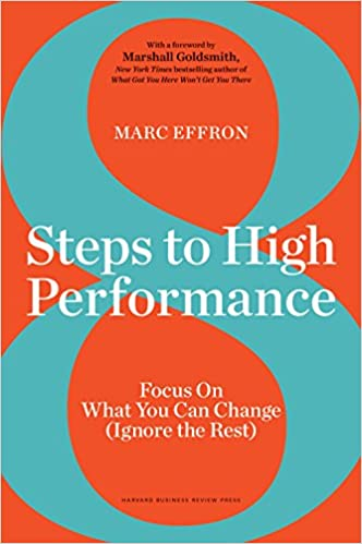 amazon 8 steps to high performance focus on what you can change