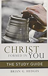 Christ Formed in You: The Study Guide