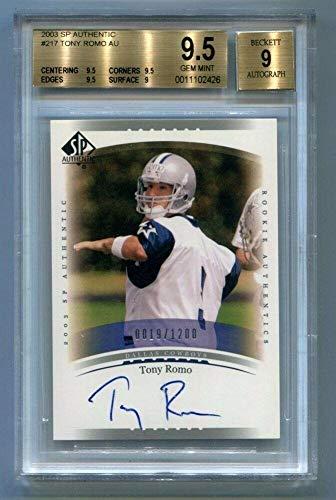 (2003 SP Authentic Tony Romo #217 Auto Card Cowboys BGS 9.5 - NFL Autographed Football Cards)