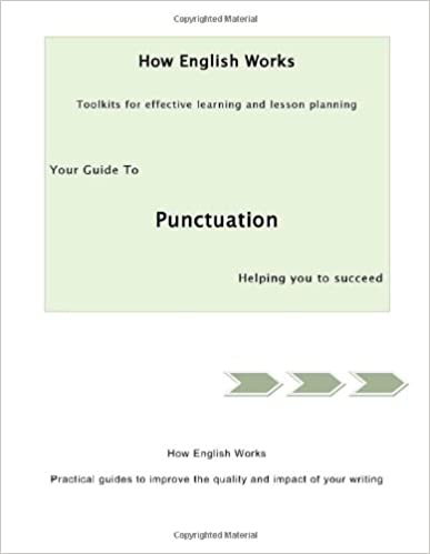 Your Guide to Punctuation (How English Works)