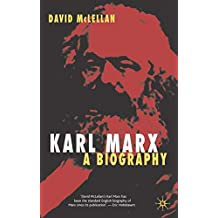 Karl Marx 4th Edition: A Biography
