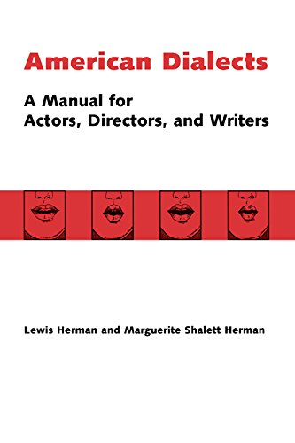 American Dialects: A Manual for Actors, Directors, and Writers