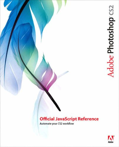 Adobe Photoshop CS2 Official JavaScript Reference -