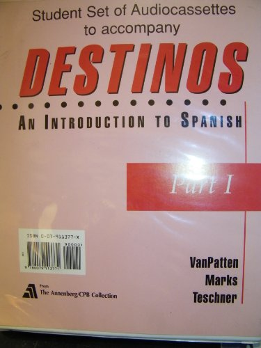 Student Audio Cassette Program (Part I) to accompany Destinos: An Introduction to Spanish