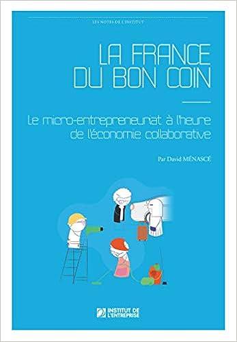 La France Du Bon Coin Le Micro Entrepreneuriat à Lheure De
