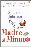 Madre al Minuto, Spencer Johnson, 8466307370
