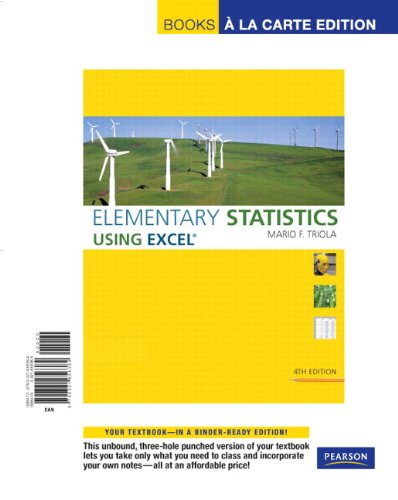 Elementary Statistics Using Excel, Books a la Carte Edition (4th Edition)