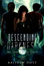 Descending Darkness (The Prophesized Book 3)