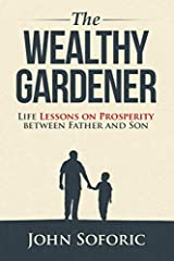 A heartwarming series of stories and practical wisdom on entrepreneurship and wealth in the vein of Rich Dad, Poor Dad, written by a financially independent father for his ambitious son.                     Soon after he opene...
