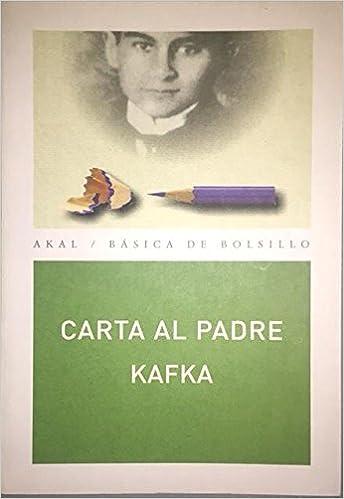 Carta al padre: 34 (Básica de Bolsillo): Amazon.es: Franz ...