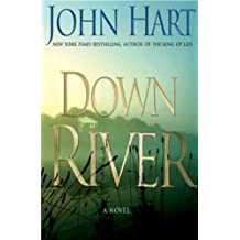 (DOWN RIVER ) BY Hart, John (Author) Hardcover Published on (10 , 2007)