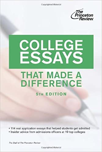 com college essays that made a difference th edition  com college essays that made a difference 5th edition college admissions guides 9780307945211 princeton review books