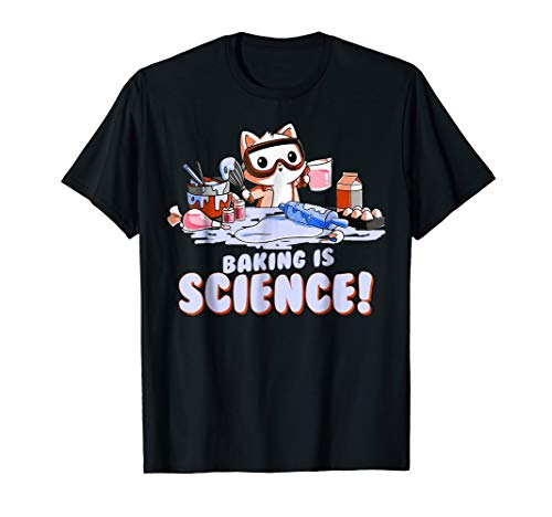 Baking Is Science T-Shirt Funny Cat Lover Shirt Baker Gift