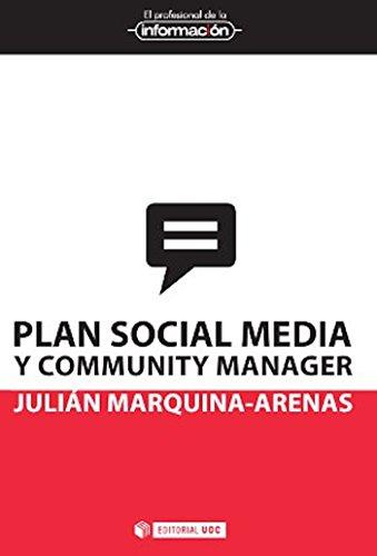 Plan social media y community manager (EL PROFESIONAL DE LA INFORMACIÓN) (Spanish Edition) Pdf
