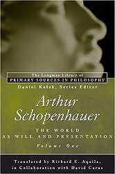 Arthur Schopenhauer: The World as Will and Presentation, Volume I