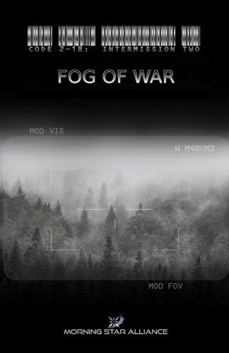 Download Code 2-18: Intermission Two - FOG of War (Volume 5) (Italian Edition) pdf