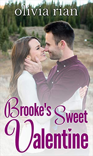 Brooke's Sweet Valentine (Holiday Haven Novellas Book 2) by [Rian, Olivia]
