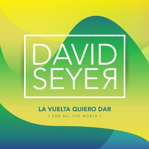 dar for all the world david seyer from the album la vuelta quiero dar