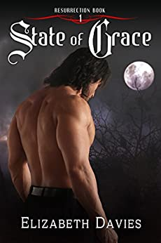 State of Grace (Resurrection Book 1) by [Davies, Elizabeth]