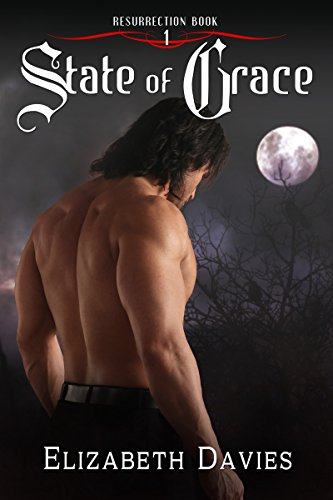State of Grace: A time-travel vampire romance (Resurrection Book 1) by [Davies, Elizabeth]