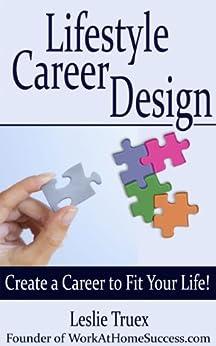 Lifestyle Career Design by [Truex, Leslie]