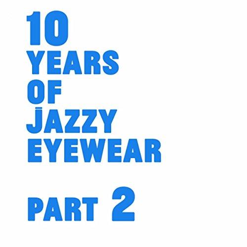 10 Years Of Jazzy Eyewear, Pt. - Amazon Eyewear
