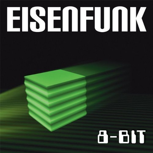 8-Bit - Eisenfunk Album Lyrics Mp3 Download | Zortam Music